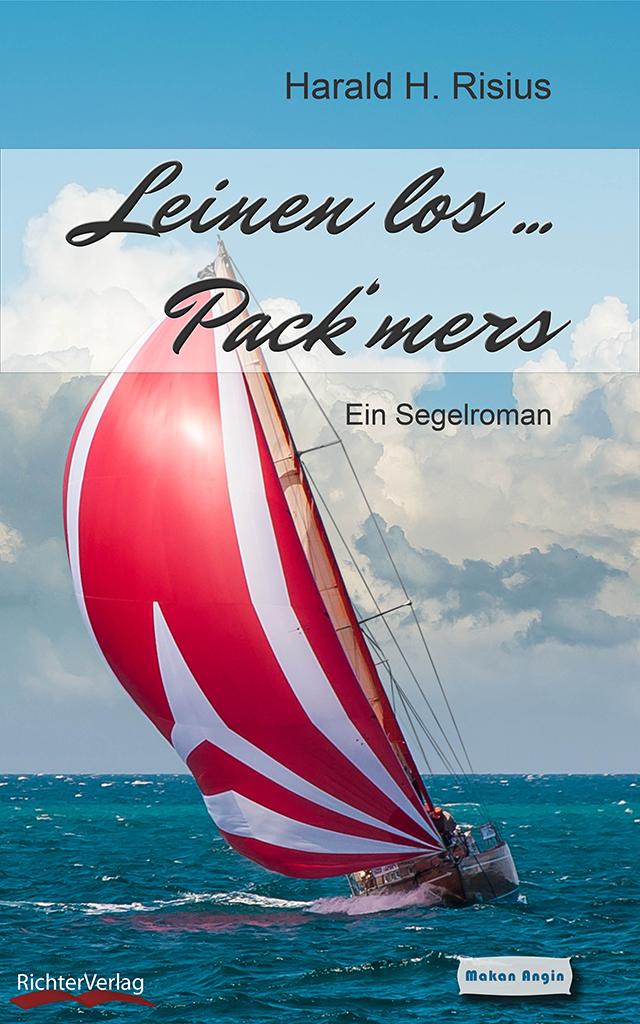 "Segelroman ""Leinen los ... Pack' mers"""